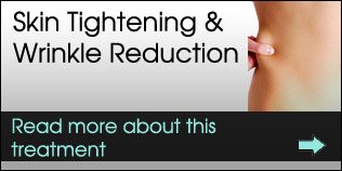 Skin Tightening & Wrinkle Reduction